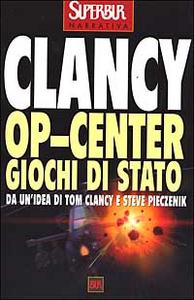 Libro Op-Center. Giochi di Stato Tom Clancy