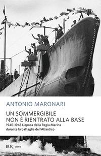 Un Un sommergibile non è rientrato alla base - Maronari Antonio - wuz.it