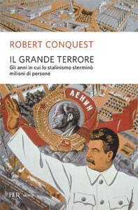 Libro Il grande terrore Robert Conquest