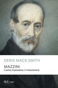 Foto Cover di Mazzini, Libro di Denis Mack Smith, edito da BUR Biblioteca Univ. Rizzoli