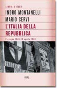 Libro Storia d'Italia. L'Italia della Repubblica Indro Montanelli , Mario Cervi