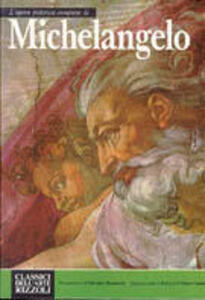 L' opera completa di Michelangelo pittore