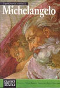 Libro L' opera completa di Michelangelo pittore
