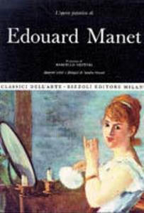 Libro Edouard Manet Sandra Orienti , Marcello Venturi