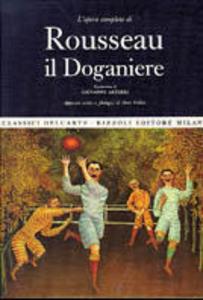 Libro Rousseau il Doganiere