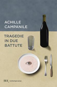 Tragedie in due battute - Achille Campanile - copertina
