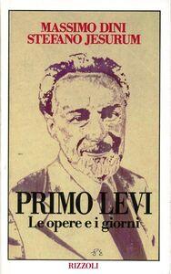 Foto Cover di Primo Levi, Libro di Massimo Dini,Stefano Jesurum, edito da Rizzoli