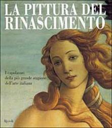 Listadelpopolo.it La pittura del Rinascimento. I capolavori della più grande stagione dell'arte italiana Image