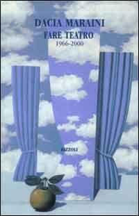 Fare teatro. 1966-2000