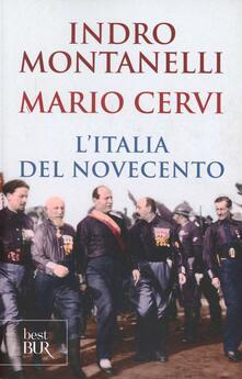 L' Italia del Novecento - Indro Montanelli,Mario Cervi - copertina