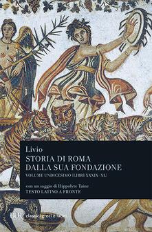 Storia di Roma dalla sua fondazione. Testo latino a fronte. Vol. 11: Libri 39-40..pdf