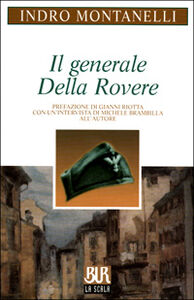 Libro Il generale Della Rovere Indro Montanelli