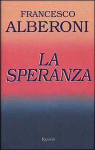 Libro La speranza Francesco Alberoni