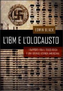 Atomicabionda-ilfilm.it L' IBM e l'olocausto. I rapporti fra il Terzo Reich e una grande azienda americana Image