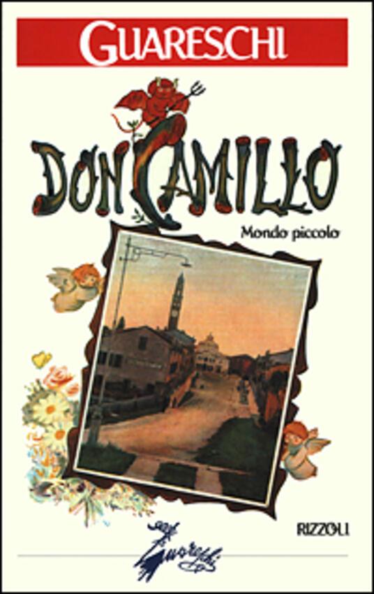 Don Camillo. Mondo piccolo - Giovanni Guareschi - copertina