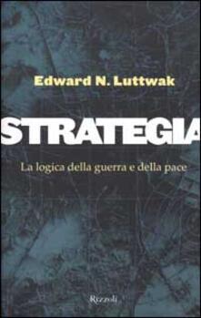 Listadelpopolo.it Strategia. La logica della guerra e della pace Image