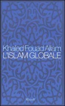 Filippodegasperi.it L' Islam globale Image