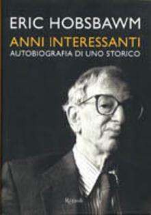 Anni interessanti. Autobiografia di uno storico.pdf