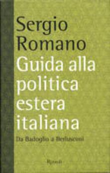 Guida alla politica estera italiana. Da Badoglio a Berlusconi.pdf