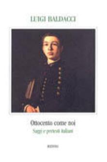 Grandtoureventi.it Ottocento come noi. Saggi e pretesti italiani Image