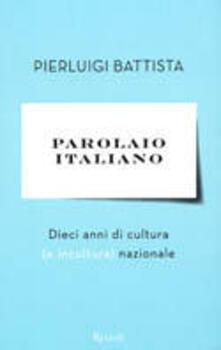 Camfeed.it Parolaio italiano. Dieci anni di cultura (e incultura) nazionale Image