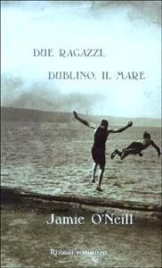 Due ragazzi, Dublino, il mare