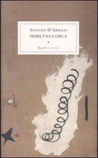Horcynus Orca - D'Arrigo Stefano - wuz.it