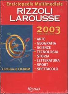 Enciclopedia multimediale Rizzoli Larousse 2003. 8 CD-ROM.pdf