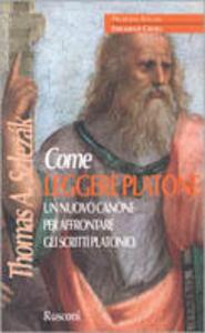 Libro Come leggere Platone Thomas A. Szlezák