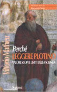 Libro Perché leggere Plotino Vittorio Mathieu