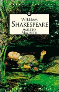 Libro Amleto-Macbeth William Shakespeare