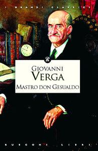 Foto Cover di Mastro don Gesualdo, Libro di Giovanni Verga, edito da Rusconi Libri
