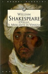 Libro Otello-Il mercante di Venezia William Shakespeare
