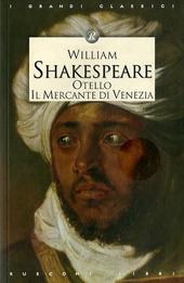 Otello-Il mercante di Venezia