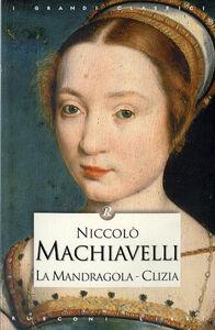Foto Cover di La mandragola-Clizia, Libro di Niccolò Machiavelli, edito da Rusconi Libri
