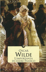 Libro L' importanza di essere franco Oscar Wilde