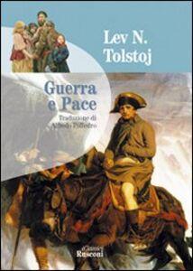Foto Cover di Guerra e pace, Libro di Lev Tolstoj, edito da Rusconi Libri