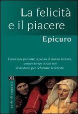 Libro La felicità e il piacere Epicuro