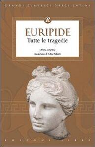 Foto Cover di Tutte le tragedie di Euripide, Libro di  edito da Rusconi Libri
