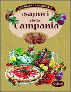 Foto Cover di I Sapori della Campania, Libro di  edito da Keybook