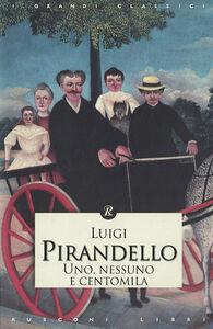 Libro Uno, nessuno e centomila Luigi Pirandello