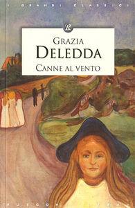 Libro Canne al vento Grazia Deledda