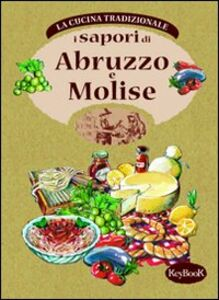 Libro I Sapori di Abruzzo e Molise Carlo Natali