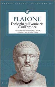 Libro Dialoghi sull'amicizia e sull'amore Platone