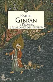 Il profeta. Il giardino del profeta
