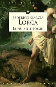 Libro Le più belle poesie Federico García Lorca