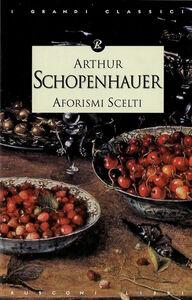 Libro Aforismi scelti Arthur Schopenhauer