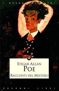 Libro I racconti del mistero Edgar Allan Poe