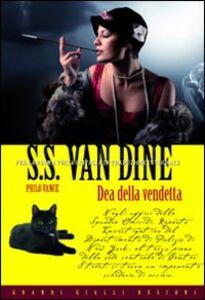 Libro Dea della vendetta S. S. Van Dine