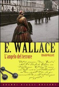 Libro L' angelo del terrore Edgar Wallace